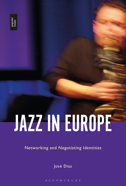 Jazz in Europe. Networking and Negotiating Identities