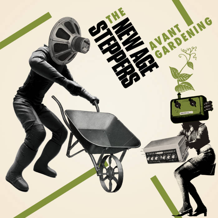 New Age steppers - avant gardening