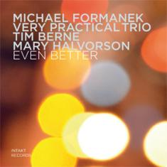 Michael Formanek Very Practical Trio (Tim Berne, Mary Halvorson)