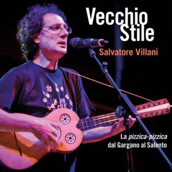 Vecchio stile Salvatore Villani