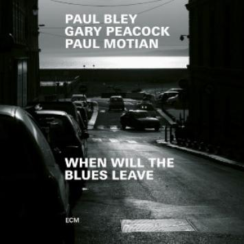 When Will the Blues Leave - Paul Bley