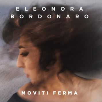 Eleonora Bordonaro - Moviti Ferma