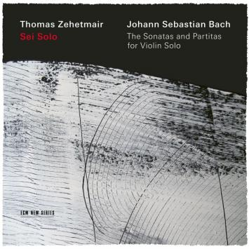 Thomas Zehetmair - Bach - ECM