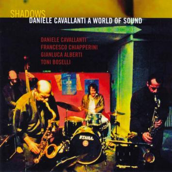 Daniele Cavallanti a World of Sound